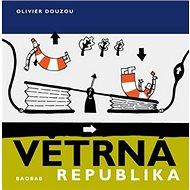 Větrná republika - Kniha