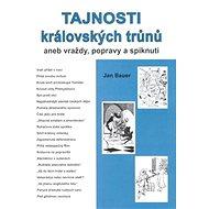 Tajnosti královských trůnů II.: aneb vraždy, popravy a spiknutí - Kniha