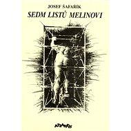 Sedm listů Melinovi