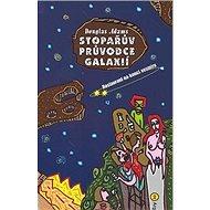 Stopařův průvodce Galaxií 2  Restaurant na konci vesmíru: Restaurant na konci vesmíru