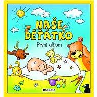 Naše děťátko První album