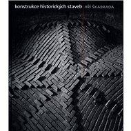 Konstrukce historických staveb - Kniha