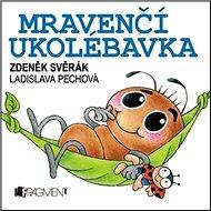 Mravenčí ukolébavka - Kniha