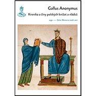 Kronika a činy polských knížat a vládců - Kniha