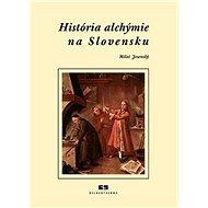 História alchýmie na Slovensku - Kniha
