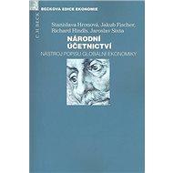 Národní účetnictví.: Nástroj popisu globální ekonomiky - Kniha