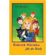 Řídících Márinka jde do školy - Kniha