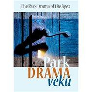 Park Drama věků - Kniha