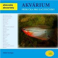 Akvárium: Příručka pro začátečníky - Kniha