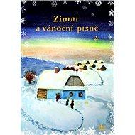 Zimní a vánoční písně 2 - Kniha