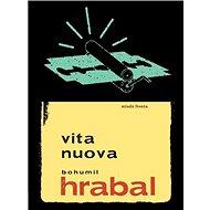 Vita nuova: Druhý díl trilogie v nové úpravě - Kniha