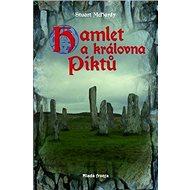 Hamlet a královna Piktů - Kniha