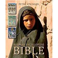 Rodinná encyklopedie Bible - Kniha
