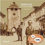 Pihoun od Slavoše - Kniha