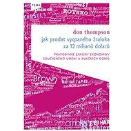 Jak prodat vycpaného žraloka: za 12 milionů dolarů - Kniha