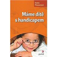 Máme dítě s handicapem - Kniha