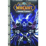 World of Warcraft Rytíř smrti - Kniha
