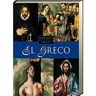 El Greco Géniové umění - Kniha