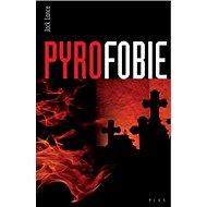 Pyrofobie - Kniha