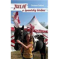 Julie a španělský hřebec - Kniha