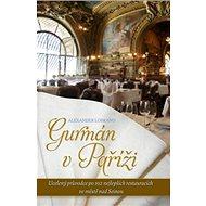 Gurmán v Paříži - Kniha