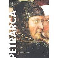 Petrarca Homo politicus - Kniha