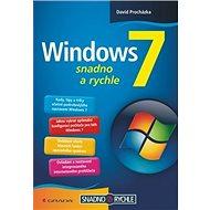 Windows 7: snadno a rychle - Kniha