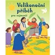 Velikonoční příběh pro nejmenší - Kniha