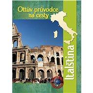 Ottův průvodce na cesty Italština - Kniha