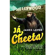 Já, Cheeta: Hollywood očima nejlepšího zvířecího herce všech dob