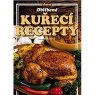 Oblíbené kuřecí recepty - Kniha