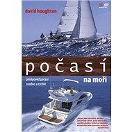 Počasí na moři: Předpověď počasí snadno a rychle - Kniha
