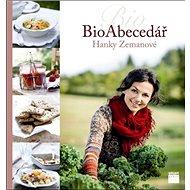 Bioabecedář Hanky Zemanové - Kniha