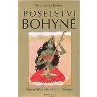 Poselství bohyně: Ájurvédská astrologie v terapii - Kniha