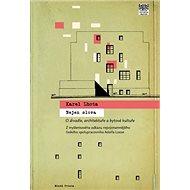 Nejen slova: Architekt Karel Lhota o divadle, architektuře a bytové kultuře - Kniha