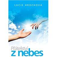 Přátelství z nebes - Kniha