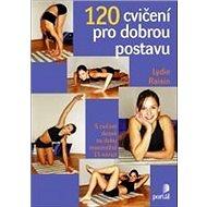 120 cvičení pro dobrou postavu: 5 cvičenídenně na dobu maximálně 15 minut - Kniha
