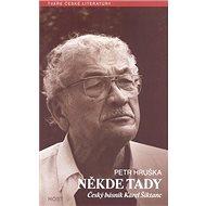 Někde tady: Český básník Krel Šiktanc - Kniha