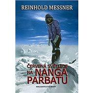 Červená světlice na Nanga Parbatu - Kniha