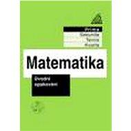 Matematika pro nižší ročníky víceletých gymnázií: Úvodní opakování - Kniha
