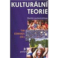 Kulturální teorie: Klasické a současné přístupy - Kniha