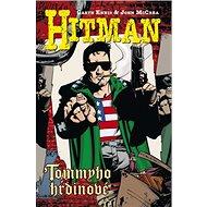Hitman Tommyho hrdinové: 5 - Kniha