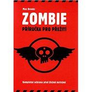 Zombie: Příručka pro přežití - Kniha