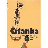 Čítanka pro 6.ročník základní školy - Kniha