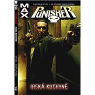 Punisher Max Irská kuchyně: 2 - Kniha