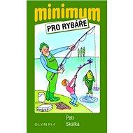Minimum pro rybáře - Kniha
