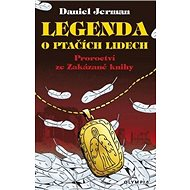 Legenda o ptačích lidech: Proroctví ze zakázané knihy - Kniha