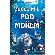 20 000 mil pod mořem - Kniha