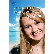 Stretnutie na Pobreží lásky - Kniha