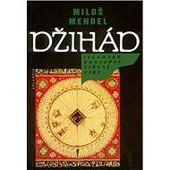 Džihád: Islámsá oncepce šíření víry - Kniha